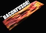 BaconFuzor